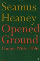 Opened Ground: Poems, 1966-1996