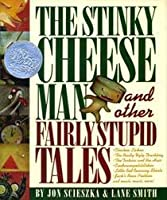 Stinky Cheese Man And Other Fairly Stupid