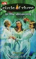 In the Dreaming (Circle of Three, #5) (Pesta Peri)
