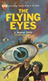 The Flying Eyes by J. Hunter Holly