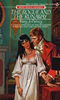 The Rogue and the Runaway (Regency, #3)