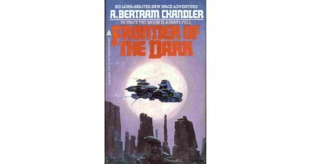 Frontier of the Dark by A  Bertram Chandler