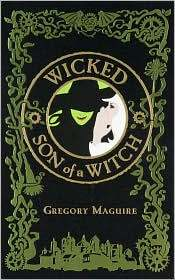Wicked / Son of a Witch (The Wicked Years, #1-2)