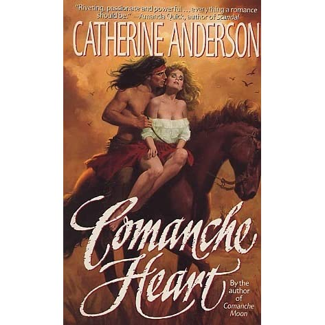 Comanche heart comanche 2 by catherine anderson fandeluxe Gallery