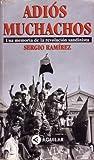 Adiós Muchachos: Una Memoria de la Revolución Sandinista