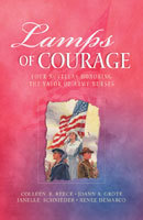 Lamps of Courage: By Dim and Flaring Lamps / Home Fires Burning / A Light in the Night / Beside the Golden Door