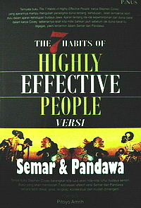 The 7 Habits of Highly Effective People Versi SEMAR dan PANDAWA