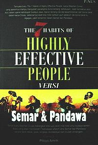 The 7 Habits of Highly Effective People Versi SEMAR dan PANDAWA
