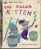 The Color Kittens (A Little Golden Book)