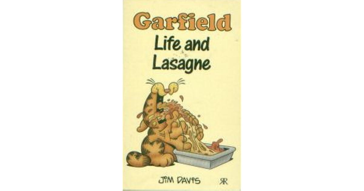 Garfield Life And Lasagne By Jim Davis