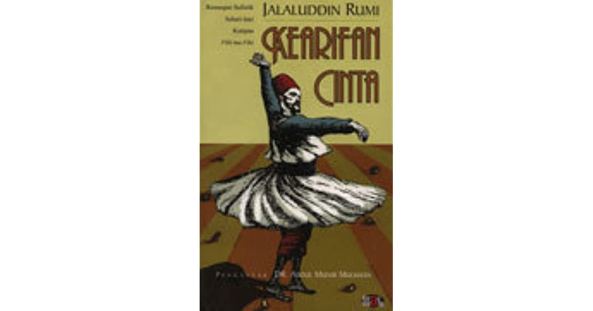 Jalaluddin Rumi Kearifan Cinta by Rumi