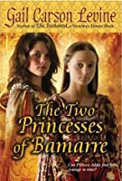 The Two Princesses of Bamarre - King County Library System ...
