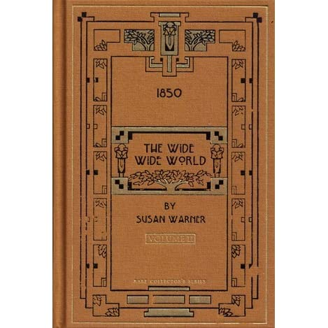 The Wide Wide World Volume 2 By Susan Bogert Warner
