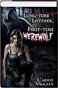 Long-time Listener, First-time Werewolf