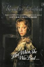 But When She was Bad... (Road to Avonlea, #23)