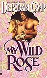 My Wild Rose (Daring Hearts, #4)