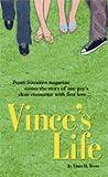 Vince's Life