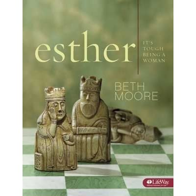Esther: It's Tough Being a Woman: Beth Moore ...