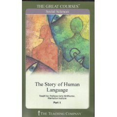 The Story of Human Language by John McWhorter