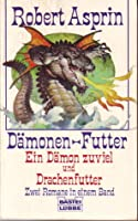 Dämonen - Futter: Ein Dämon zuviel / Drachenfutter