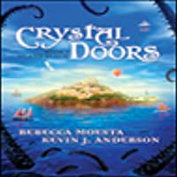Island Realm (Crystal Doors #1)  sc 1 st  Goodreads & Crystal Doors (Crystal Doors #1) by Rebecca Moesta
