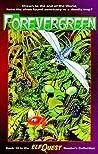 Forevergreen (ElfQuest Reader's Collection, #15)