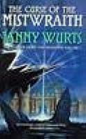 The Curse of the Mistwraith (Wars of Light & Shadow, #1; Arc 1, #1)