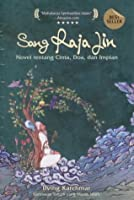 Sang Raja Jin: Novel tentang Cinta, Doa, dan Impian