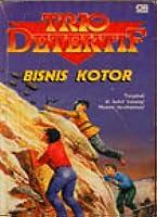 Bisnis Kotor (Trio Detektif, #3)