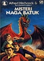 Misteri Naga Batuk (Alfred Hitchcock & Trio Detektif, #14)