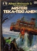 Misteri  Teka-teki Aneh (Alfred Hitchcock & Trio Detektif, #22)