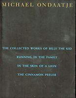 The Collected Works of Billy the Kid; Running in the Family; In the Skin of a Lion; The Cinnamon Peeler (4 Books in 1)