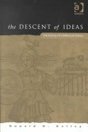 The Descent of Ideas The History of Intellectual History