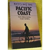 Bicycling the Pacific Coast