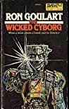 The Wicked Cyborg