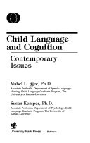 Child Language and Cognition: Contemporary Issues (Child language acquisition series)