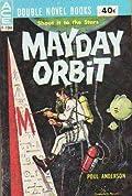 Mayday Orbit