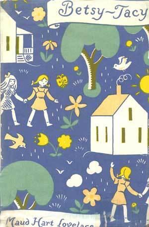 Betsy~Tacy by Maud Hart Lovelace