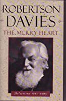 The Merry Heart: Selections 1980-1995 (A Douglas Gibson book)