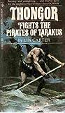 Thongor Fights the Pirates of Tarakus (Thongor, #6)