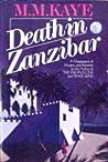 Death in Zanzibar by M.M. Kaye