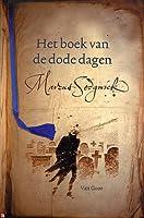 Het boek van de dode dagen (Book of Dead Days, #1)
