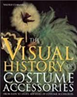 Visual History of Costume Accessories