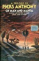 Of Man and Manta (Of Man and Manta, #1-3)