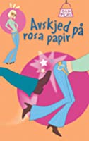 Avskjed på rosa papir (Bag of Fun)