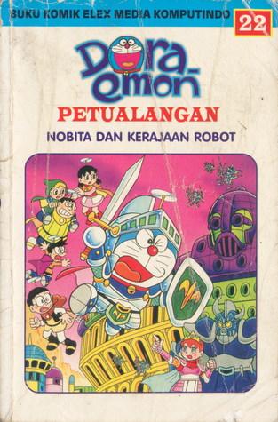 doraemon petualangan nobita dan kerajaan robot by fujiko f fujio