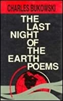 The Last Night Of The Earth Poems