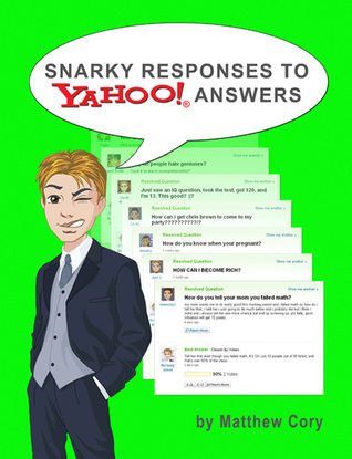 Snarky Responses to Yahoo! Answers