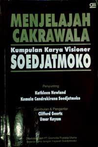 Menjelajah Cakrawala: Kumpulan Karya Visioner Soedjatmoko