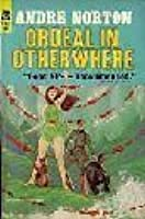 Ordeal In Otherwhere (Forerunner, #2)